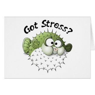 Got Stress Puffer Fish Greeting Cards