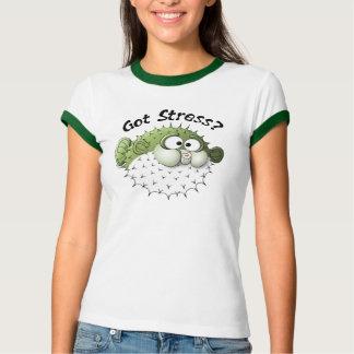Got Stress? Puffer Fish T-Shirt