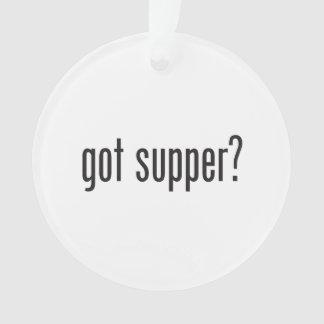 got supper