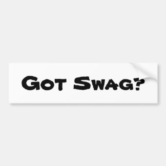 got swag bumper sticker