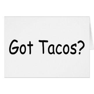 Got Tacos Card