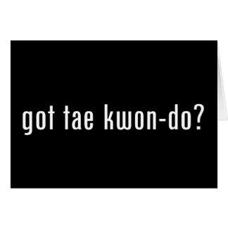 got tae kwon do? card