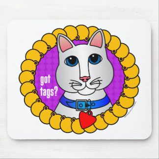 Got Tags?-Cat Mouse Pad