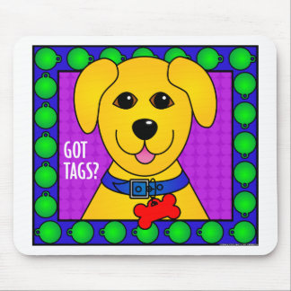 Got Tags?-Dog Mouse Pads