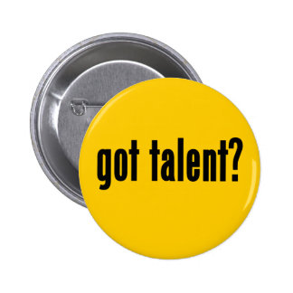 got talent? button