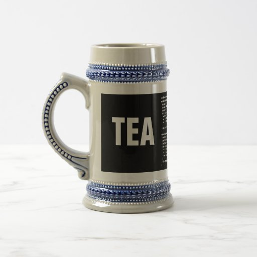 Got Tea 18 Oz Beer Stein