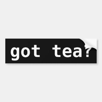 got tea? Funny Tea Party Political Bumper Sticker