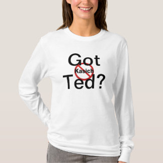 Got Ted? Tshirt
