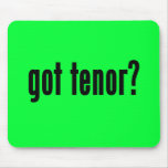 got tenor? mouse pad