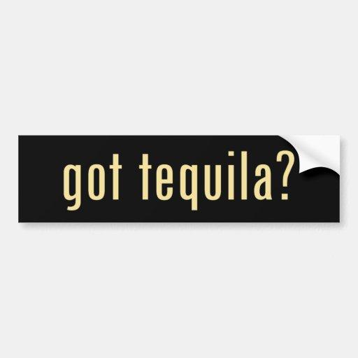 got tequila? car bumper sticker