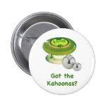 Got the Kahoonas Pinball 2 Inch Round Button