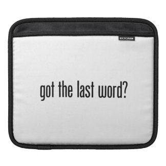 got the last word sleeve for iPads