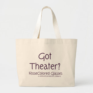 Got Theater? Tote Bags
