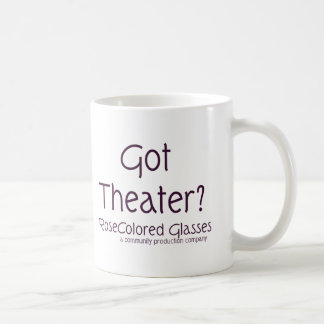 Got Theater? Coffee Mug