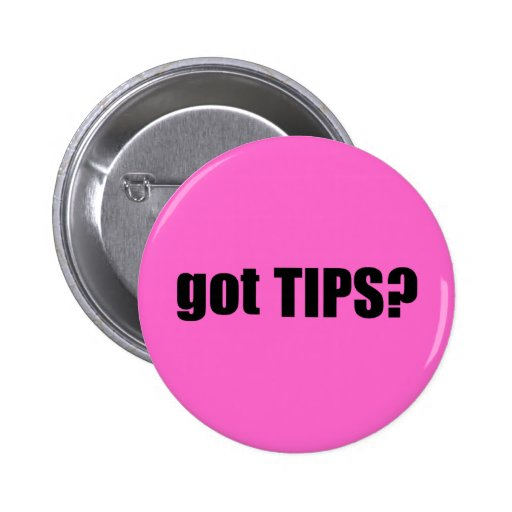 got TIPS? Pin