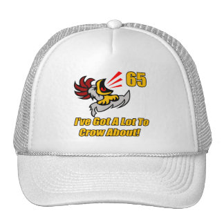 Got To Crow 65th Birthday Gifts Hat