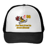 Got To Crow 90th Birthday Gifts Trucker Hat