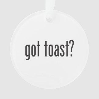 got toast