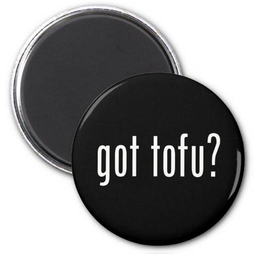 Got Tofu? Vegan Vegetarian Protein! Magnets