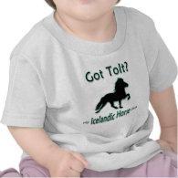Got Tolt? My Icelandic Horse Does Tee Shirt