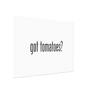 got tomatoes canvas print