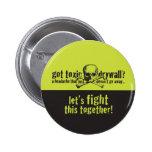 Got Toxic Drywall? 2 Inch Round Button
