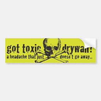Got Toxic Drywall? Bumper Sticker