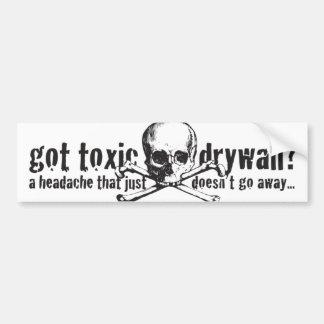 Got Toxic Drywall? Car Bumper Sticker