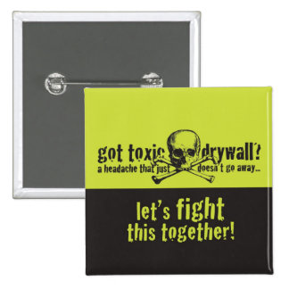 Got Toxic Drywall? 2 Inch Square Button