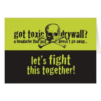 Got Toxic Drywall? Greeting Card