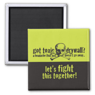 Got Toxic Drywall? 2 Inch Square Magnet
