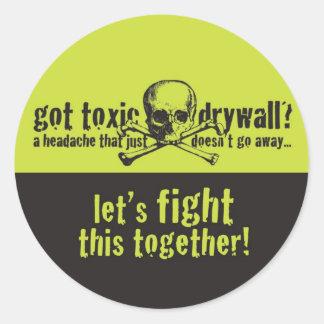 Got Toxic Drywall? Classic Round Sticker
