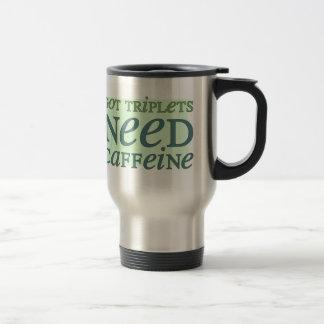 Got Triplets NEED Caffeine 15 Oz Stainless Steel Travel Mug
