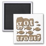 Got trout? 2 inch square magnet