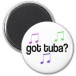 Got Tuba Music Gift Refrigerator Magnet
