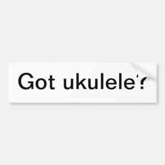 Got ukulele? bumper sticker