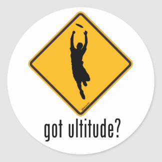 Got Ultitude? Classic Round Sticker