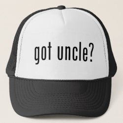 Trucker Hat with got uncle? design