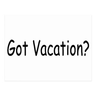 Got Vacation? Postcard