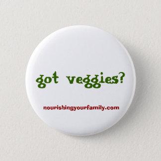 got veggies?, nourishingyourfamily.com pinback button