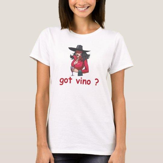 Got Vino T-Shirt