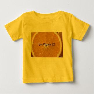 Got Vitamin C? Baby T-Shirt