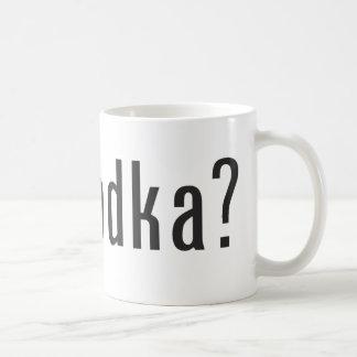 got vodka? coffee mug