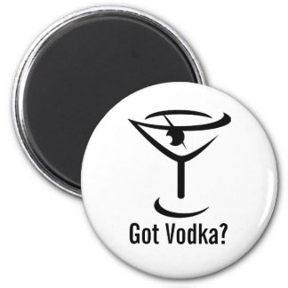 Got Vodka Round Magnet