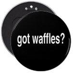 Got Waffles Pinback Button