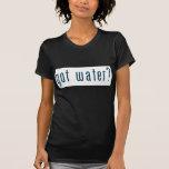 got water t-shirts