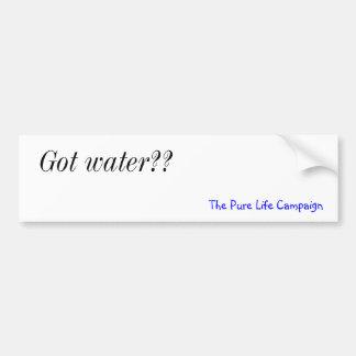Got water??, The Pure Life Campaign Bumper Sticker
