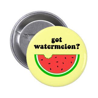 Got watermelon? pinback button
