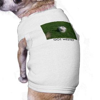 GOT WESTIE? Shirt