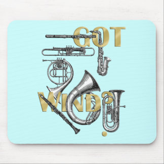 Got Wind Funny Wind Instrument players gifts Mouse Pad